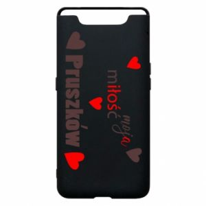Phone case for Samsung A80 Inscription - My love is Pruszkow