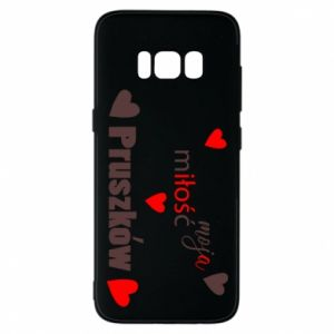 Phone case for Samsung S8 Inscription - My love is Pruszkow