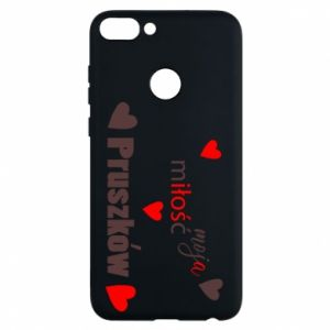 Phone case for Huawei P Smart Inscription - My love is Pruszkow