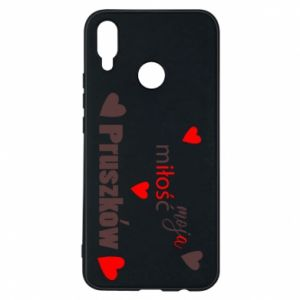 Phone case for Huawei P Smart Plus Inscription - My love is Pruszkow