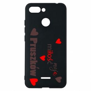 Phone case for Xiaomi Redmi 6 Inscription - My love is Pruszkow