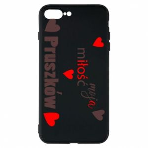 Phone case for iPhone 8 Plus Inscription - My love is Pruszkow