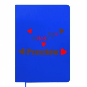 Notepad Inscription - My love is Pruszkow