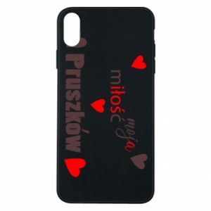 Phone case for iPhone Xs Max Inscription - My love is Pruszkow