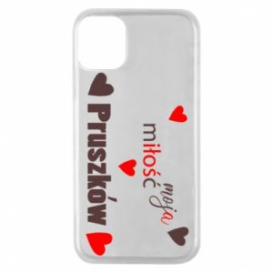 Phone case for iPhone 11 Pro Inscription - My love is Pruszkow