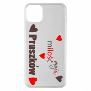 Phone case for iPhone 11 Pro Max Inscription - My love is Pruszkow