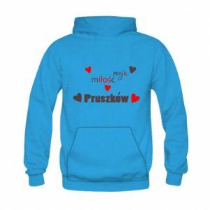 Bluza z kapturem dziecięca Napis - Moja miłość to Pruszków