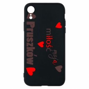 Phone case for iPhone XR Inscription - My love is Pruszkow