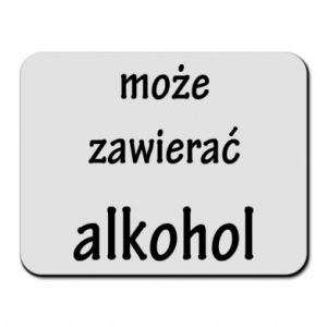 Podkładka pod mysz Napis - Może zawierać alkohol