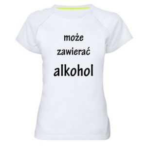 Women's sports t-shirt Inscription - May contain alcohol