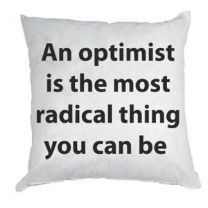 Pillow Inscription: An optimist