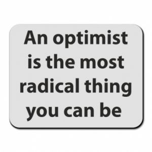 Mouse pad Inscription: An optimist