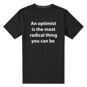 Męska premium koszulka Napis: An optimist
