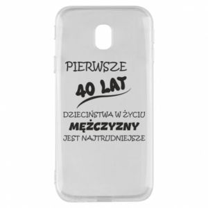 Phone case for Samsung J3 2017 Inscription: The first 40 years of childhood