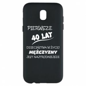 Phone case for Samsung J5 2017 Inscription: The first 40 years of childhood