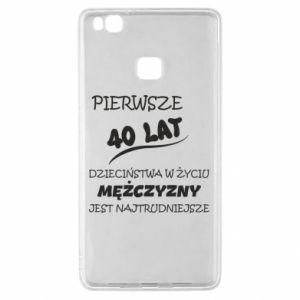 Etui na Huawei P9 Lite Napis: Pierwsze 40 lat dzieciństwa