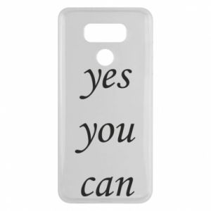 Etui na LG G6 Napis: Yes you can