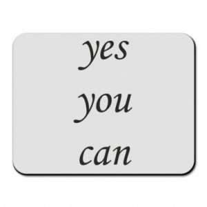 Podkładka pod mysz Napis: Yes you can