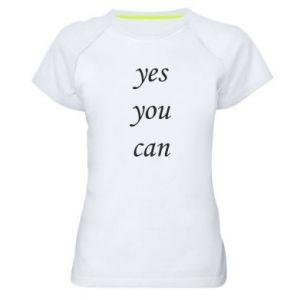Damska koszulka sportowa Napis: Yes you can