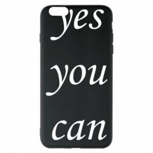 Etui na iPhone 6 Plus/6S Plus Napis: Yes you can