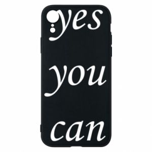 Etui na iPhone XR Napis: Yes you can
