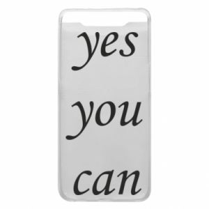 Etui na Samsung A80 Napis: Yes you can