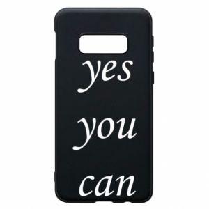 Etui na Samsung S10e Napis: Yes you can
