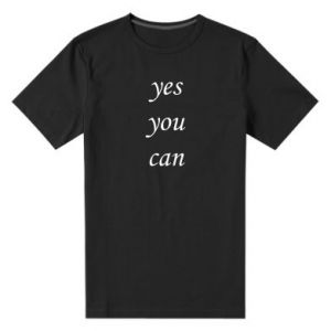 Męska premium koszulka Napis: Yes you can