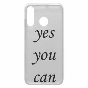 Etui na Huawei P30 Lite Napis: Yes you can