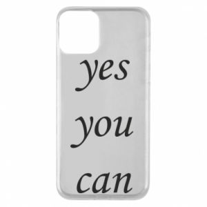 Etui na iPhone 11 Napis: Yes you can