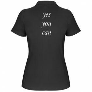 Damska koszulka polo Napis: Yes you can