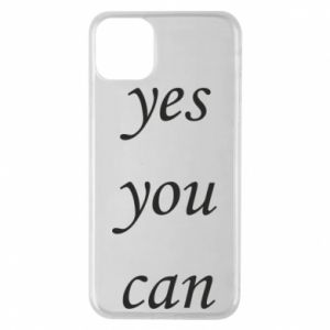 Etui na iPhone 11 Pro Max Napis: Yes you can