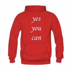 Bluza z kapturem dziecięca Napis: Yes you can