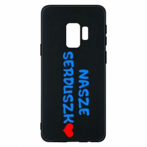 Etui na Samsung S9 Nasze serduszko, dla chłopca