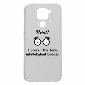 Xiaomi Redmi Note 9 / Redmi 10X case % print% Nerd? I prefer the term intellectual badass