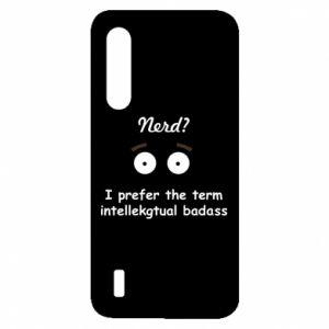 Xiaomi Mi9 Lite Case Nerd? I prefer the term intellectual badass