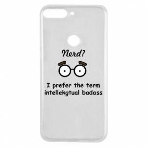 Etui na Huawei Y7 Prime 2018 Nerd? I prefer the term intellectual badass