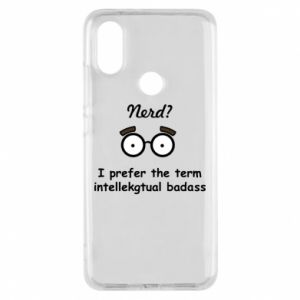 Phone case for Xiaomi Mi A2 Nerd? I prefer the term intellectual badass