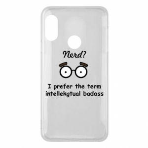 Phone case for Mi A2 Lite Nerd? I prefer the term intellectual badass