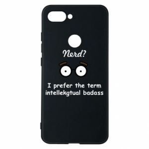 Phone case for Xiaomi Mi8 Lite Nerd? I prefer the term intellectual badass