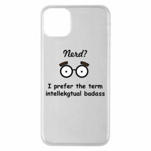 Etui na iPhone 11 Pro Max Nerd? I prefer the term intellectual badass