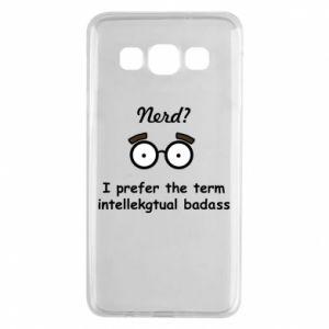 Samsung A3 2015 Case Nerd? I prefer the term intellectual badass