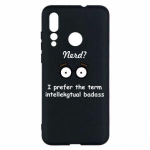 Huawei Nova 4 Case Nerd? I prefer the term intellectual badass