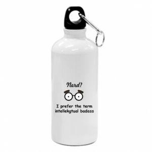 Water bottle Nerd? I prefer the term intellectual badass