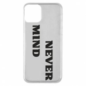 Etui na iPhone 11 Never mind
