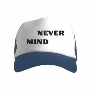 Kid's Trucker Hat Never mind