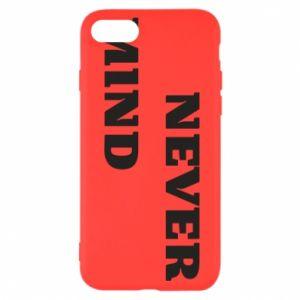 iPhone SE 2020 Case Never mind