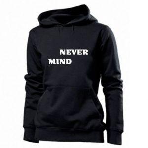Damska bluza Never mind