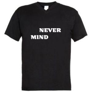 Męska koszulka V-neck Never mind