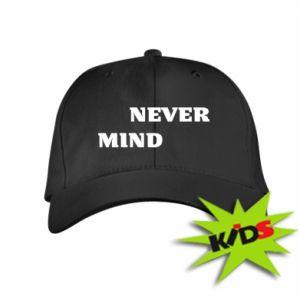Dziecięca czapeczka z daszkiem Never mind